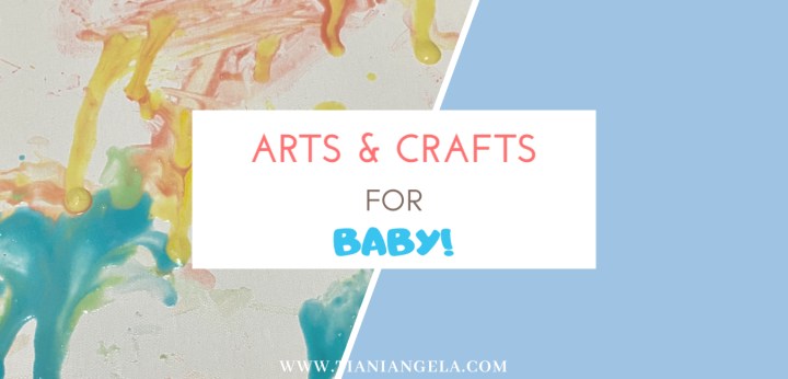 Arts & Crafts for YourBaby!