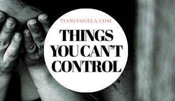 Things You CantControl