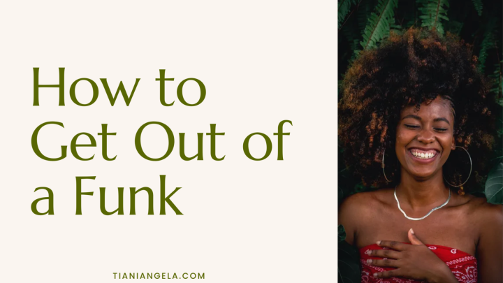 How to Get Out of aFunk