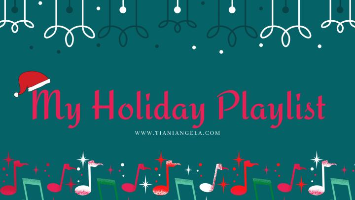 My Holiday Playlist | Blogmas Day23