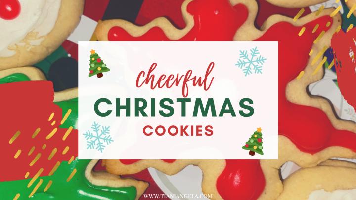 Cheerful Christmas Cookies! | Blogmas Day4