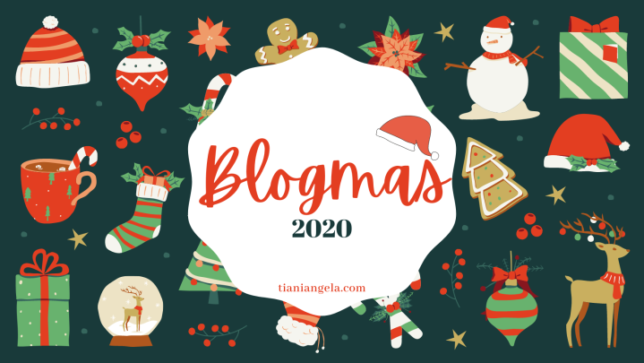 Let The Festivities Begin | Blogmas Day1