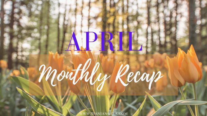 See Ya April ✌🏾| MonthlyRecap